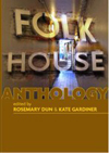 Folk House Anthology